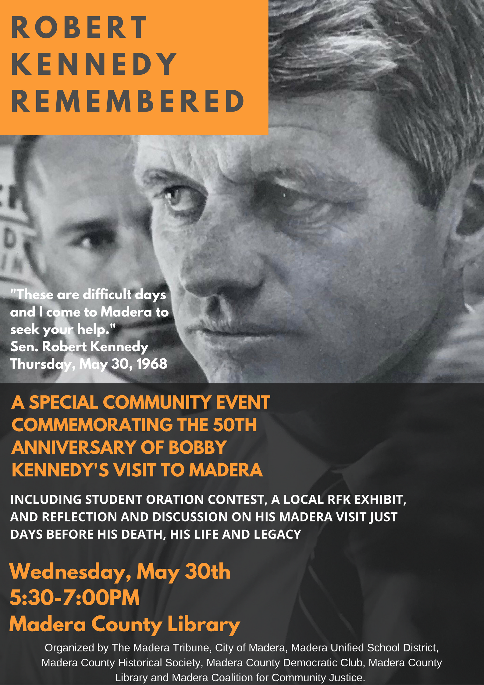 RFK Remembered Event May 30th Madera County Library 5:30-7:00pm
